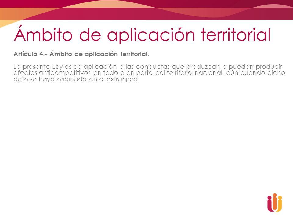 Ámbito de aplicación territorial Artículo 4.- Ámbito de aplicación territorial. La presente Ley es de aplicación a las conductas que produzcan o pueda
