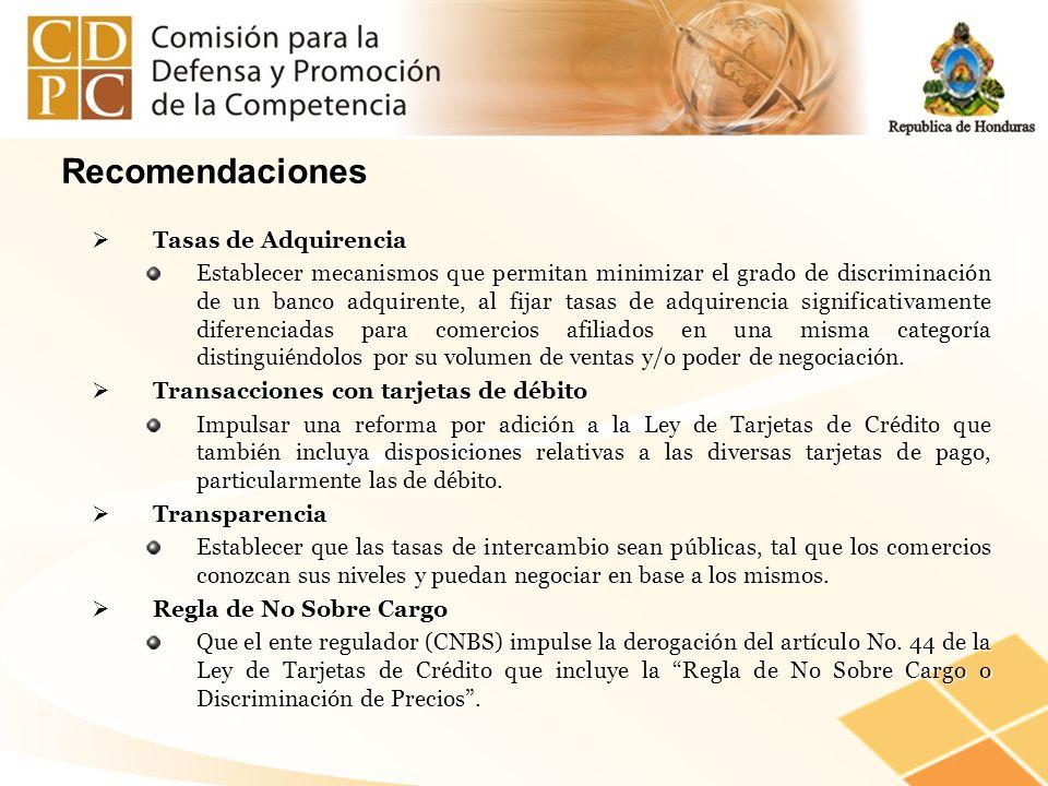 Tasas de Adquirencia Tasas de Adquirencia Establecer mecanismos que permitan minimizar el grado de discriminación de un banco adquirente, al fijar tas