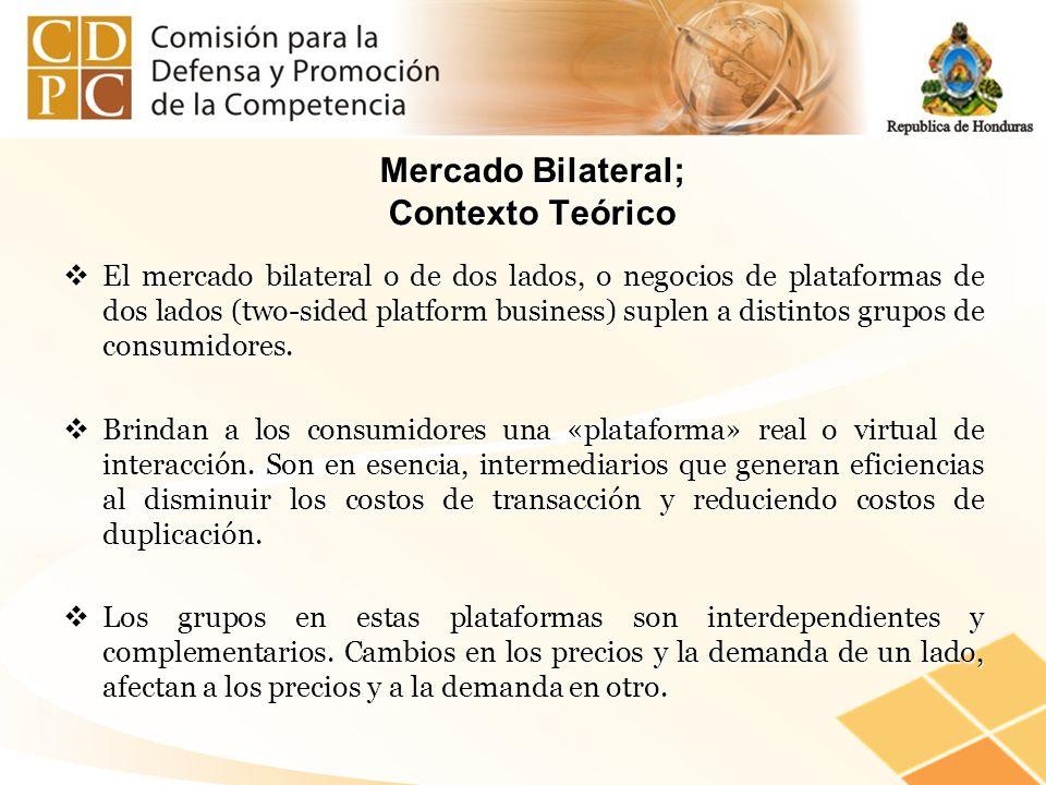 Mercado Bilateral; Contexto Teórico El mercado bilateral o de dos lados, o negocios de plataformas de dos lados (two-sided platform business) suplen a