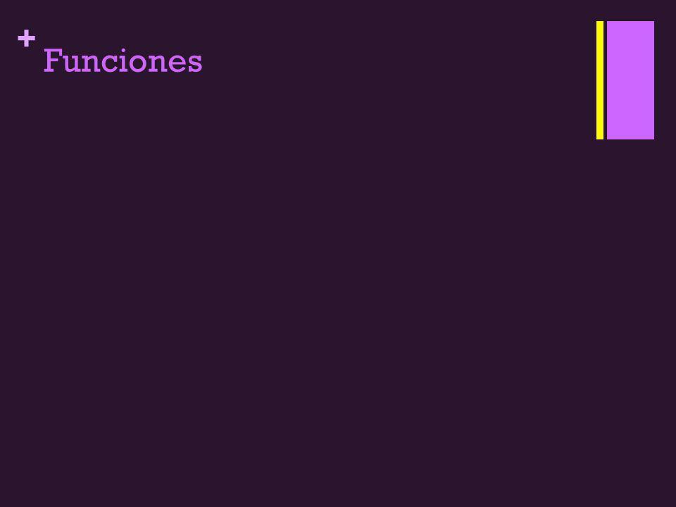 + Funciones