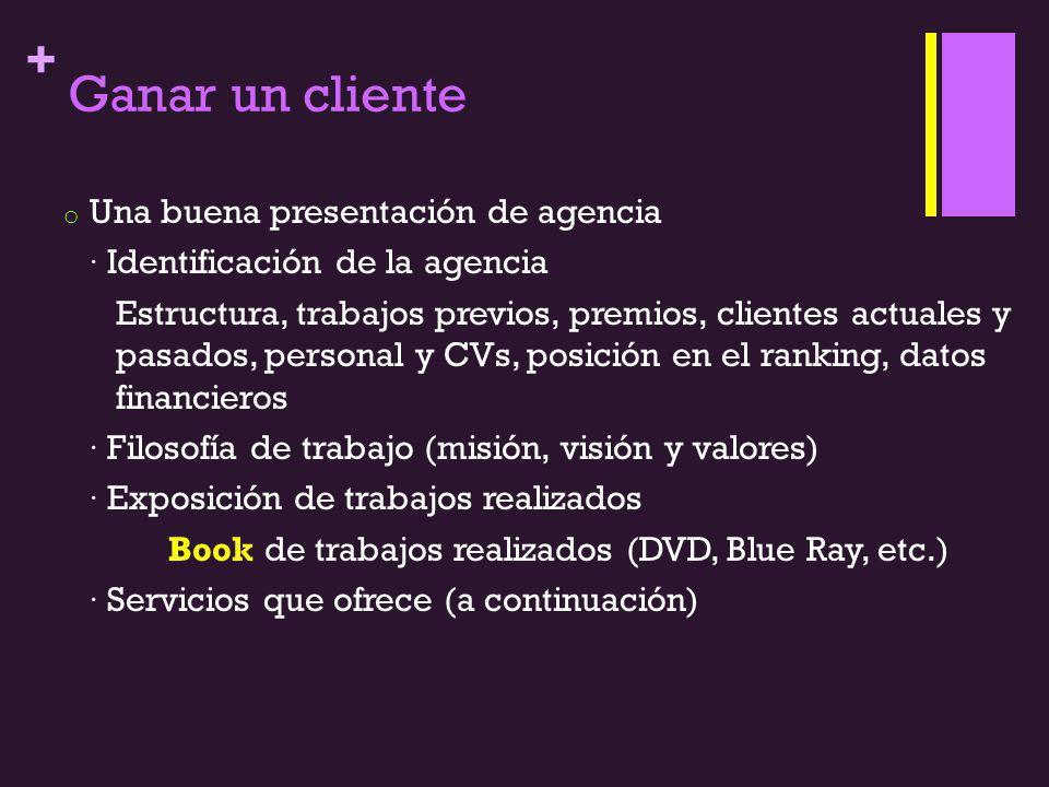 + Ganar un cliente o Una buena presentación de agencia · Identificación de la agencia Estructura, trabajos previos, premios, clientes actuales y pasad