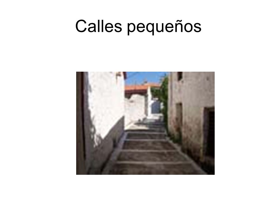 Calles pequeños