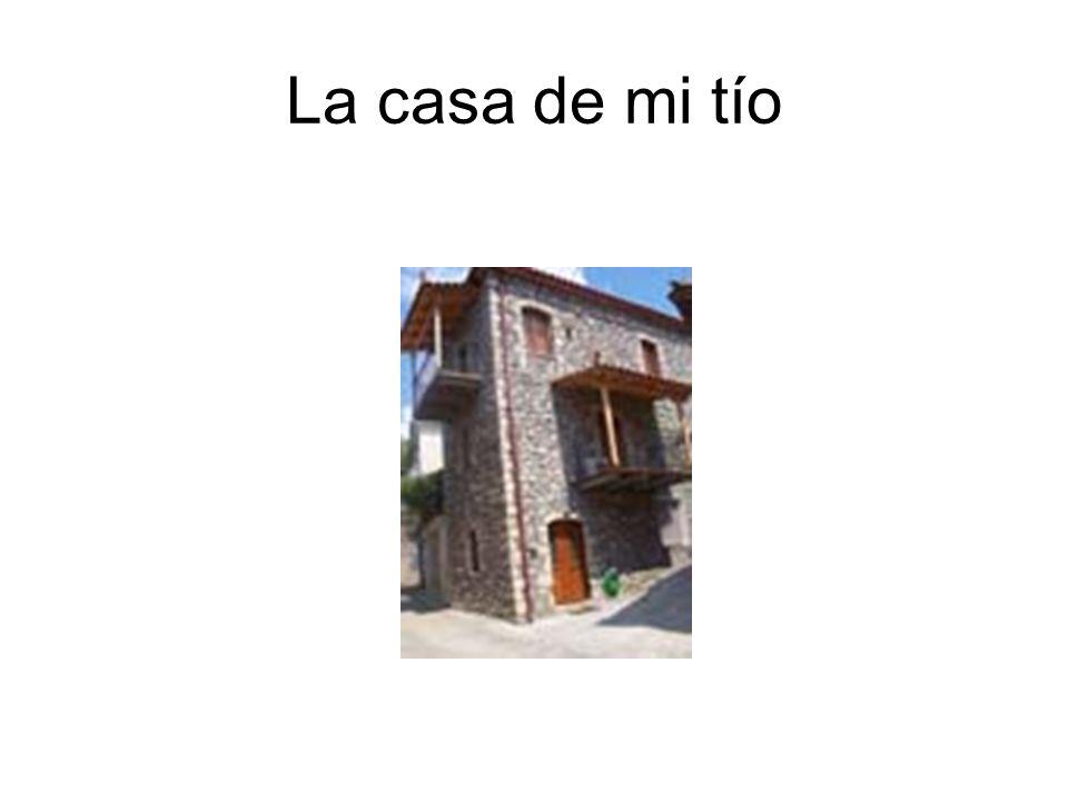 La casa de mi tío