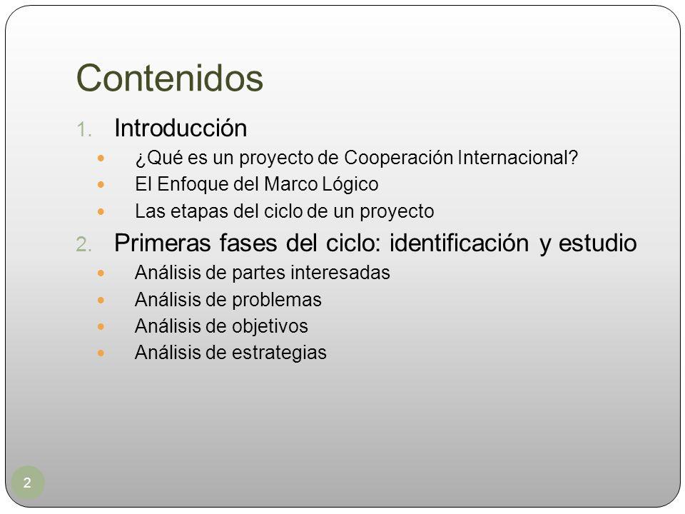Contenidos 2 1. Introducción ¿Qué es un proyecto de Cooperación Internacional? El Enfoque del Marco Lógico Las etapas del ciclo de un proyecto 2. Prim