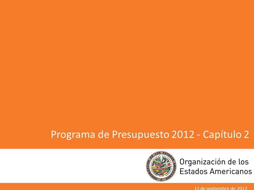 Programa de Presupuesto 2012 - Capítulo 2 12 de septiembre de 2012