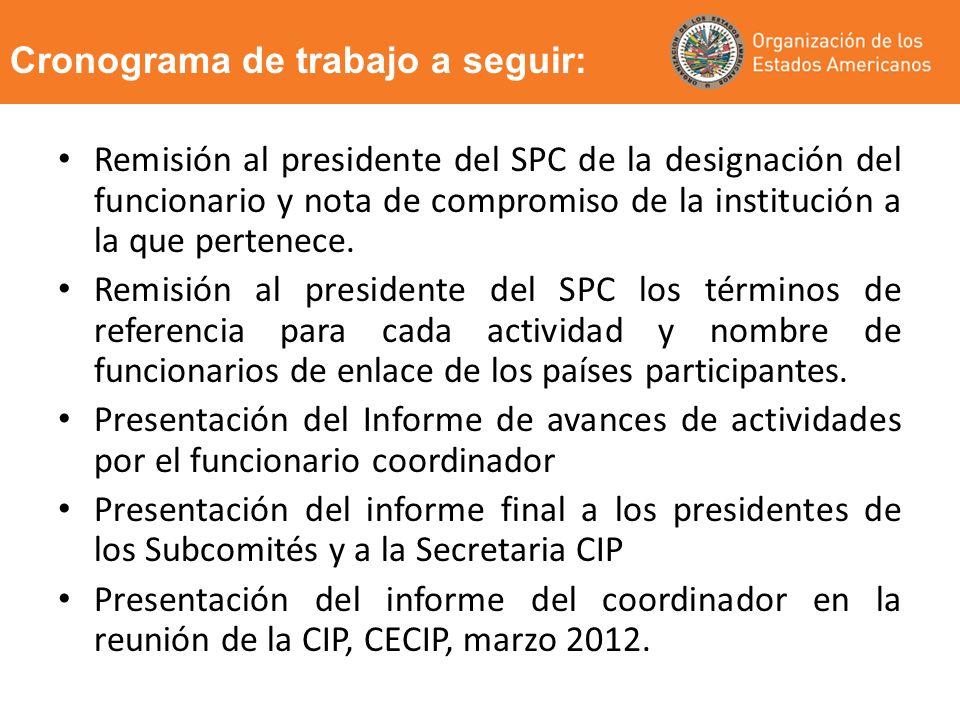 Remisión al presidente del SPC de la designación del funcionario y nota de compromiso de la institución a la que pertenece. Remisión al presidente del