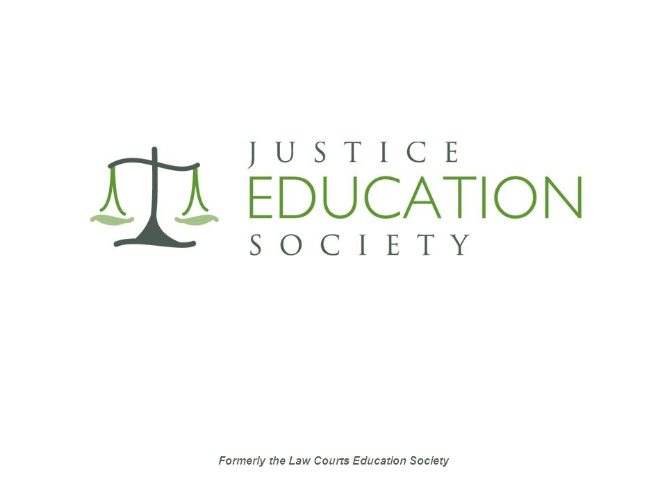 Justice Education Society Justice Education Society fue fundada en 1989 como Law Courts Education Society.