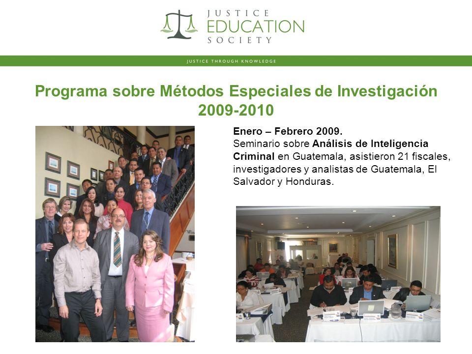 Programa sobre Métodos Especiales de Investigación 2009-2010 Enero – Febrero 2009.
