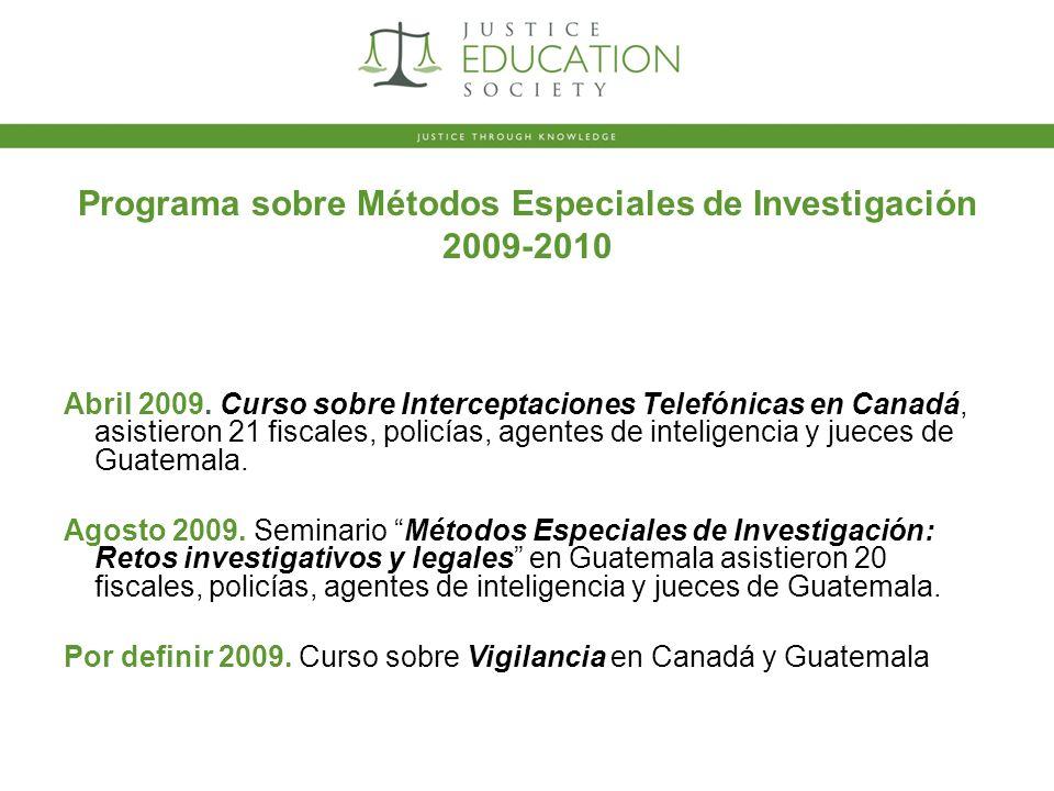 Programa sobre Métodos Especiales de Investigación 2009-2010 Abril 2009.