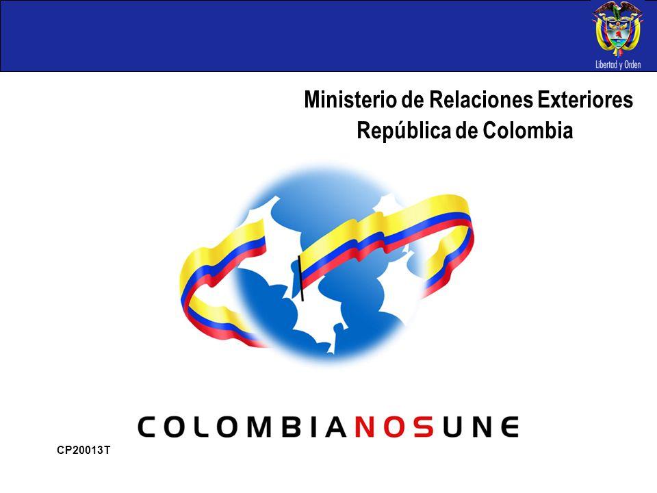 Ministerio de Relaciones Exteriores República de Colombia CP20013T