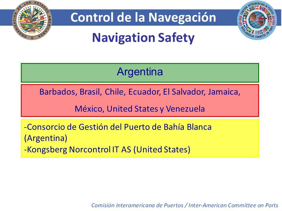 Control de la Navegación Navigation Safety Argentina Barbados, Brasil, Chile, Ecuador, El Salvador, Jamaica, México, United States y Venezuela -Consor