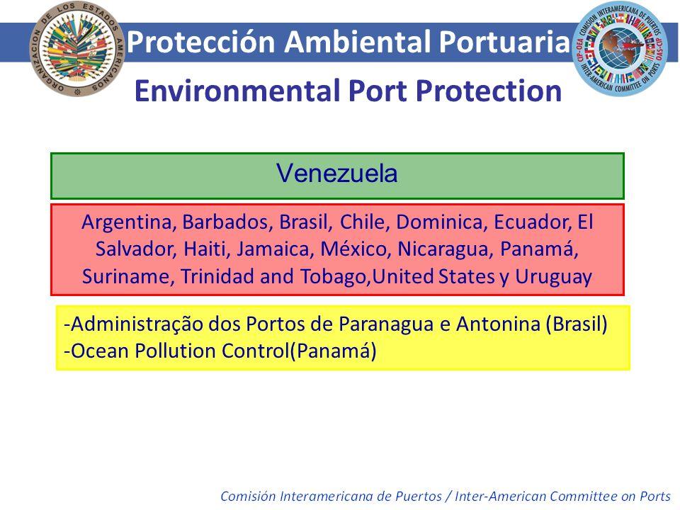 Protección Ambiental Portuaria Environmental Port Protection Venezuela Argentina, Barbados, Brasil, Chile, Dominica, Ecuador, El Salvador, Haiti, Jama