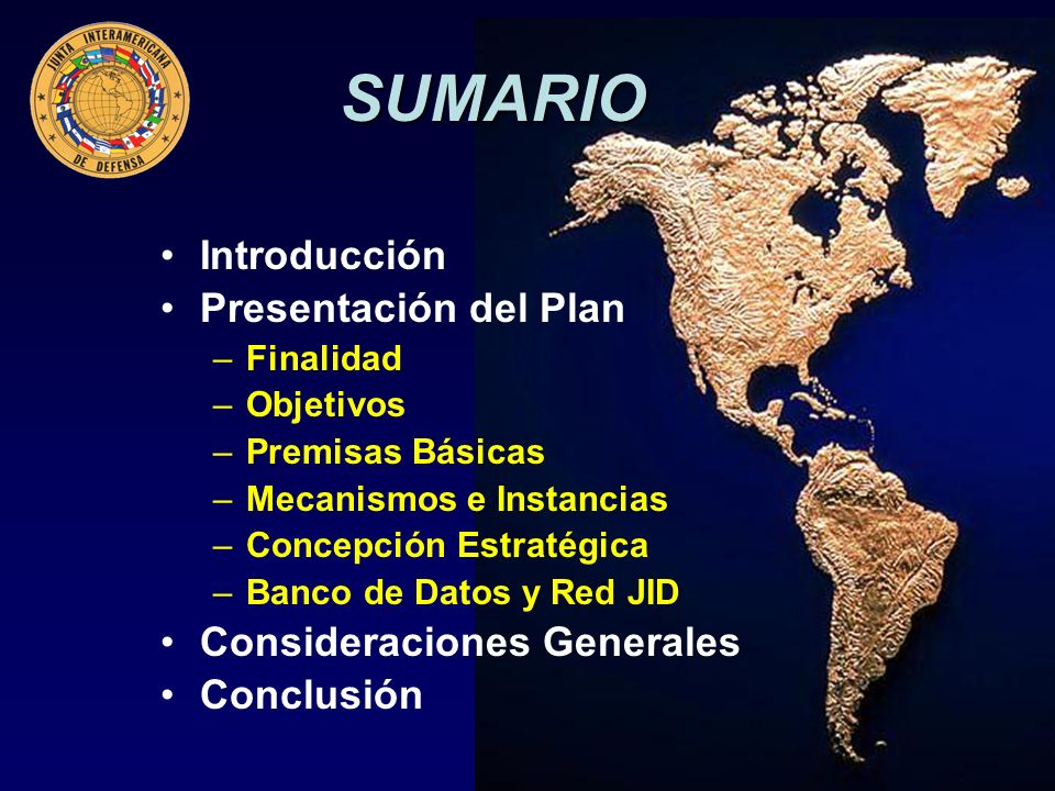 Marzo 2011 –Ejercicio Op Hum en caso de desastre en la JID Junio 2011 –AG/RES, 2631 (XLI-O/11) Octubre 2011 –Presentación del Plan Borrador al Pdte.