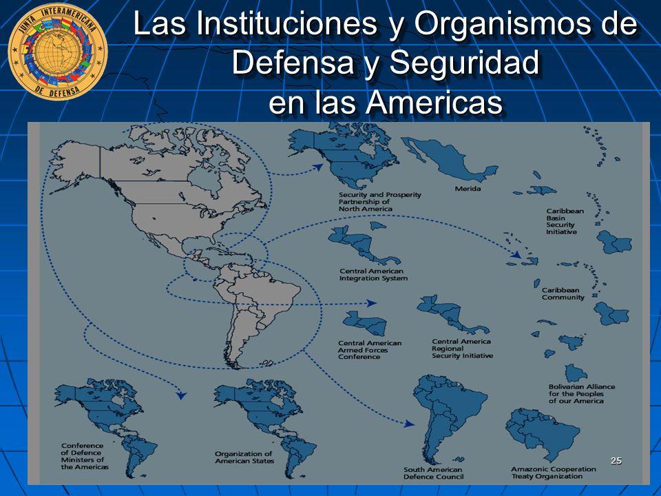 Las Instituciones y Organismos de Defensa y Seguridad en las Americas 25