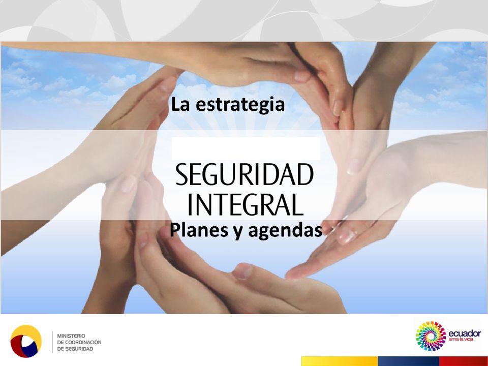 Planes y agendas La estrategia