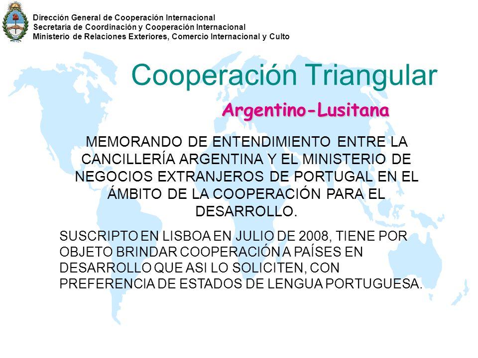 Cooperación Triangular Argentino-Lusitana MEMORANDO DE ENTENDIMIENTO ENTRE LA CANCILLERÍA ARGENTINA Y EL MINISTERIO DE NEGOCIOS EXTRANJEROS DE PORTUGA