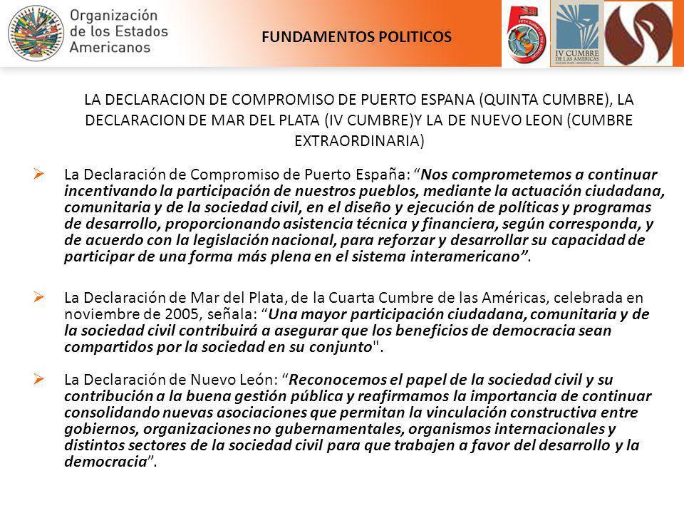 La Declaración de Compromiso de Puerto España: Nos comprometemos a continuar incentivando la participación de nuestros pueblos, mediante la actuación