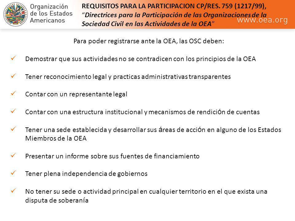 REQUISITOS PARA LA PARTICIPACION CP/RES. 759 (1217/99),Directrices para la Participación de las Organizaciones de la Sociedad Civil en las Actividades