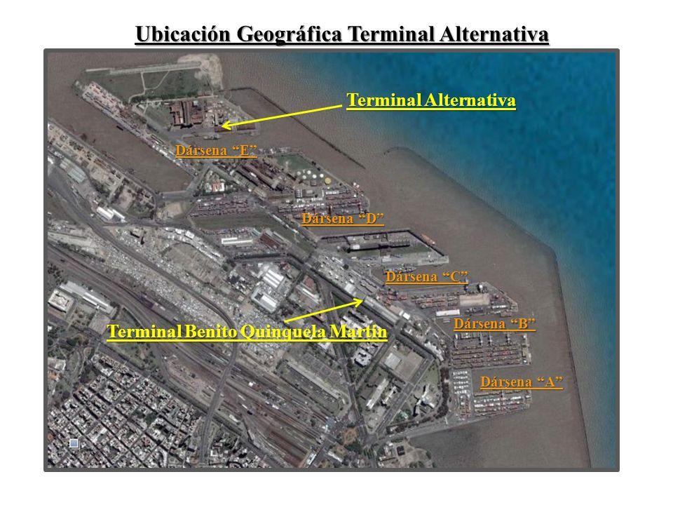 Ubicación Geográfica Terminal Alternativa Terminal Benito Quinquela Martin Terminal Alternativa Dársena A Dársena B Dársena C Dársena D Dársena E