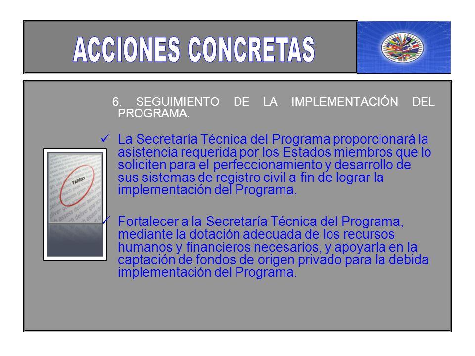 6. SEGUIMIENTO DE LA IMPLEMENTACIÓN DEL PROGRAMA.