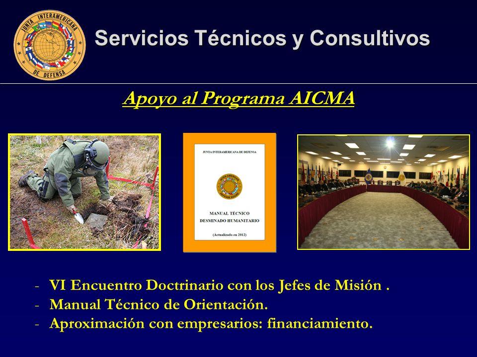 Servicios Técnicos y Consultivos Apoyo al Programa AICMA -VI Encuentro Doctrinario con los Jefes de Misión.