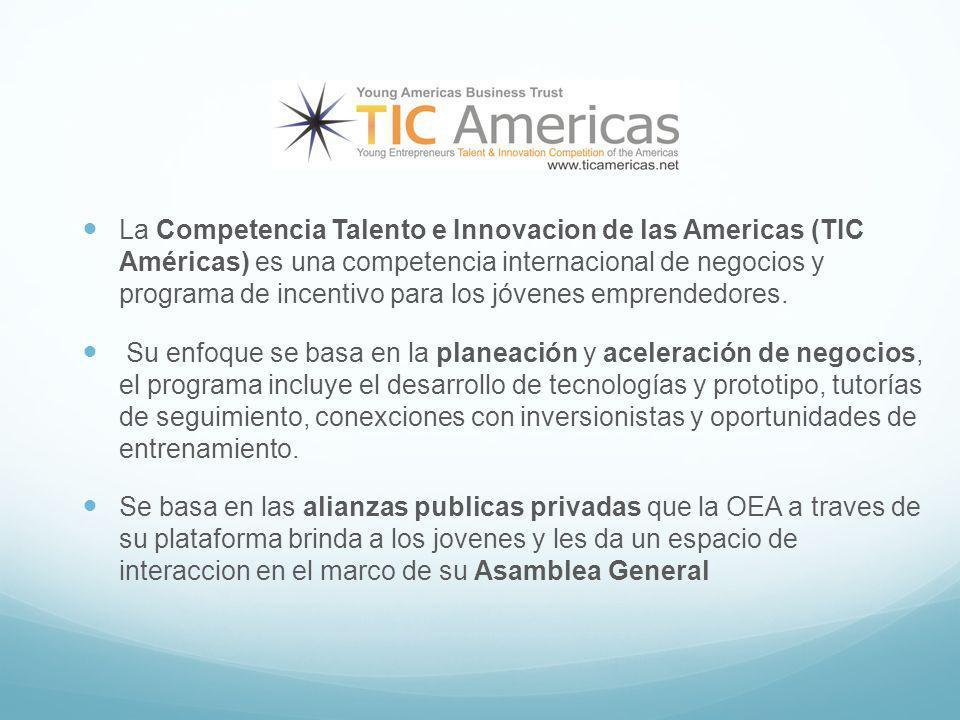 Tecnología: La Competencia Talento e Innovacion de las Americas (TIC Américas) es una competencia internacional de negocios y programa de incentivo para los jóvenes emprendedores.
