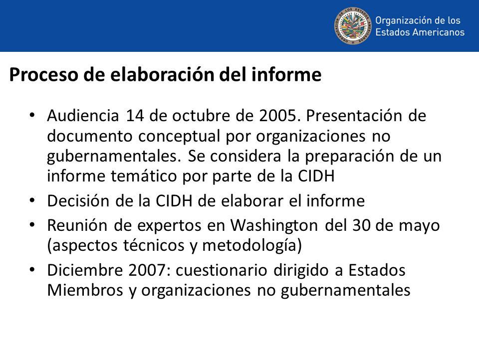 Proceso de elaboración del informe Audiencia 14 de octubre de 2005. Presentación de documento conceptual por organizaciones no gubernamentales. Se con