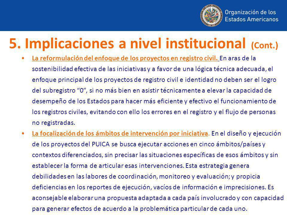 La reformulación del enfoque de los proyectos en registro civil. En aras de la sostenibilidad efectiva de las iniciativas y a favor de una lógica técn