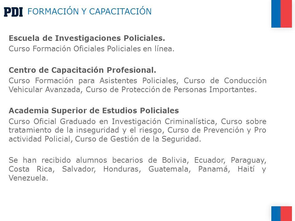 FORMACIÓN Y CAPACITACIÓN Escuela de Investigaciones Policiales.