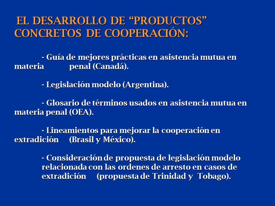 EL DESARROLLO DE PRODUCTOS CONCRETOS DE COOPERACIÓN: - Guía de mejores prácticas en asistencia mutua en materia penal (Canadá).