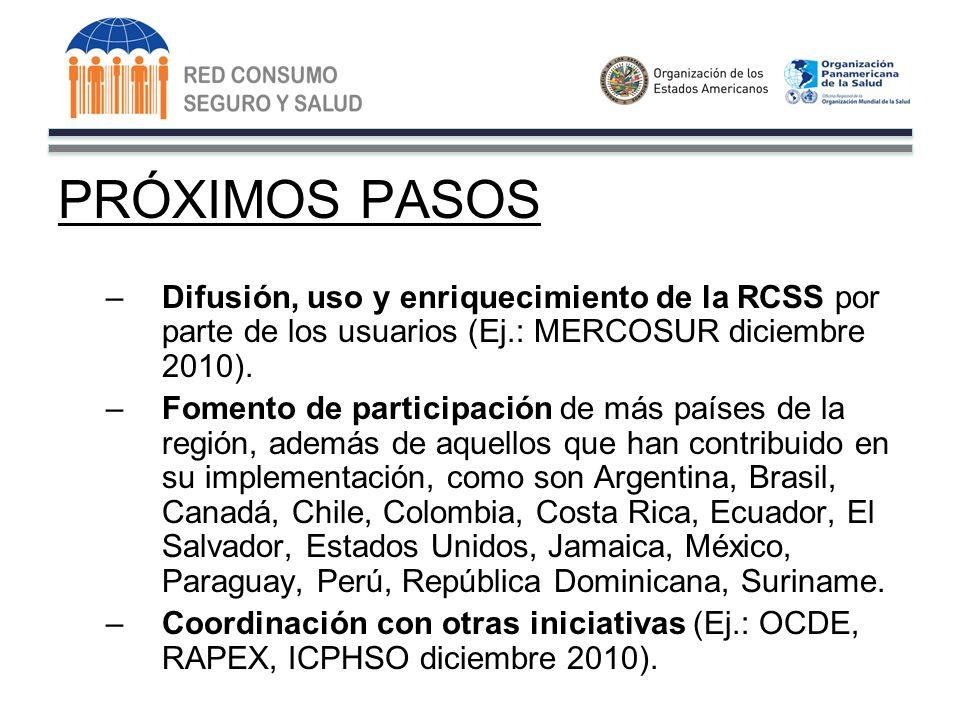 PRÓXIMOS PASOS –Difusión, uso y enriquecimiento de la RCSS por parte de los usuarios (Ej.: MERCOSUR diciembre 2010).