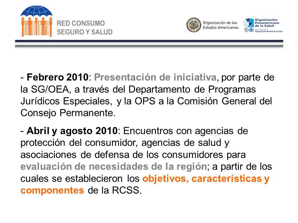 - Febrero 2010: Presentación de iniciativa, por parte de la SG/OEA, a través del Departamento de Programas Jurídicos Especiales, y la OPS a la Comisión General del Consejo Permanente.