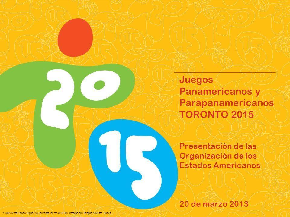 Pan/Parapan Am Toronto 2015 Juegos Panamericanos y Parapanamericanos TORONTO 2015 ¡ Promueva sus artistas.
