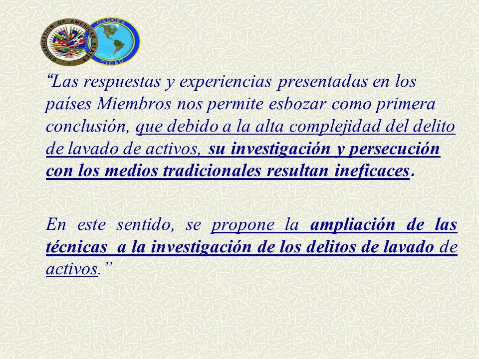 Las respuestas y experiencias presentadas en los países Miembros nos permite esbozar como primera conclusión, que debido a la alta complejidad del del