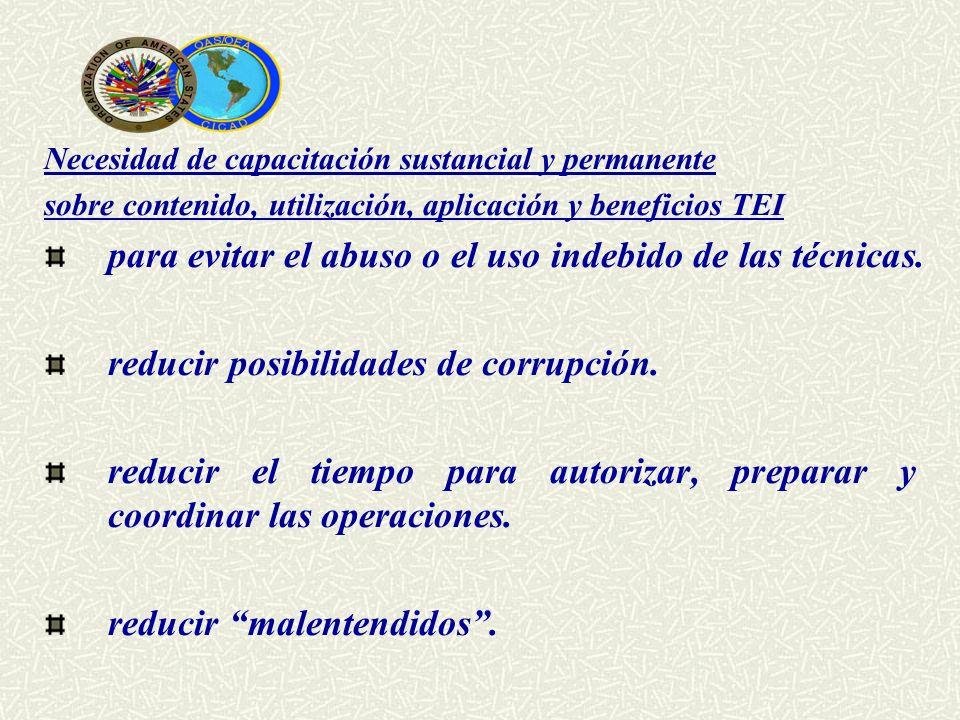 Necesidad de capacitación sustancial y permanente sobre contenido, utilización, aplicación y beneficios TEI para evitar el abuso o el uso indebido de