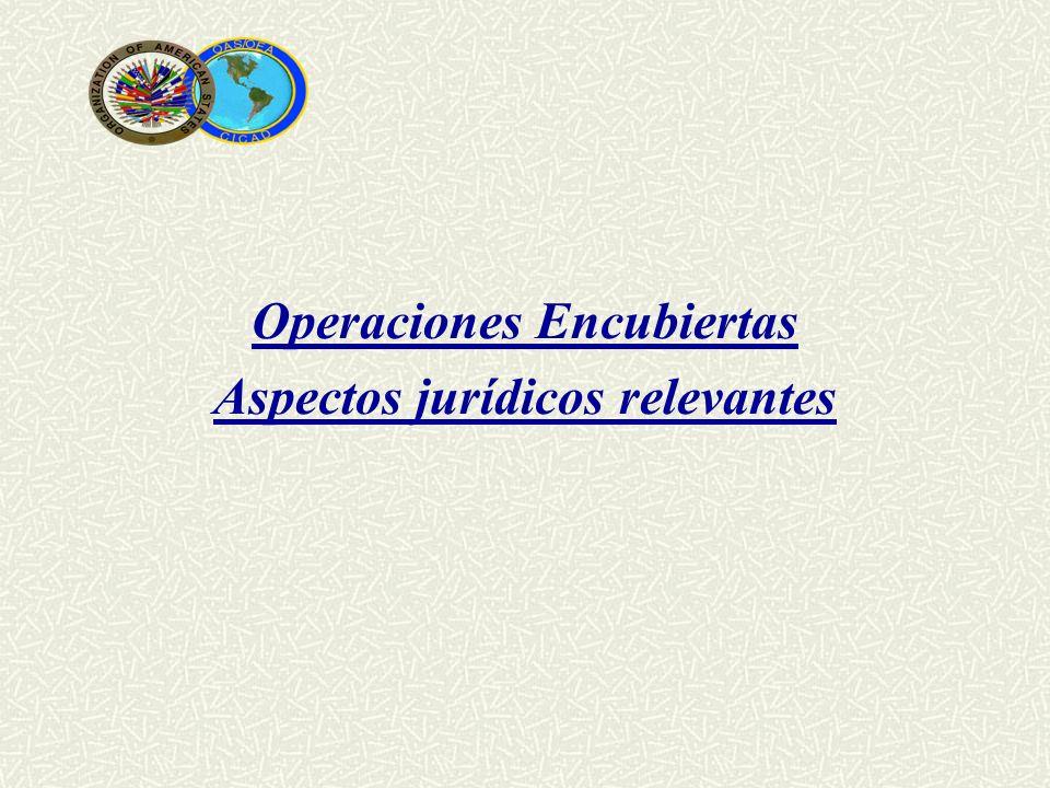 Operaciones Encubiertas Aspectos jurídicos relevantes