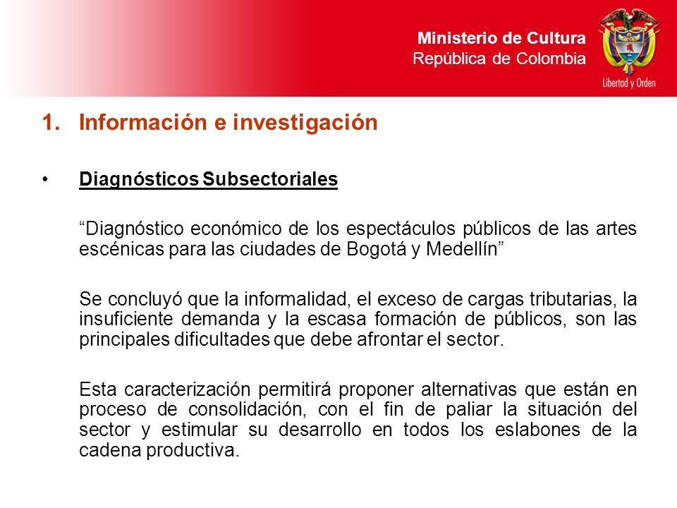 1.Información e investigación Diagnósticos Subsectoriales Diagnóstico económico de los espectáculos públicos de las artes escénicas para las ciudades