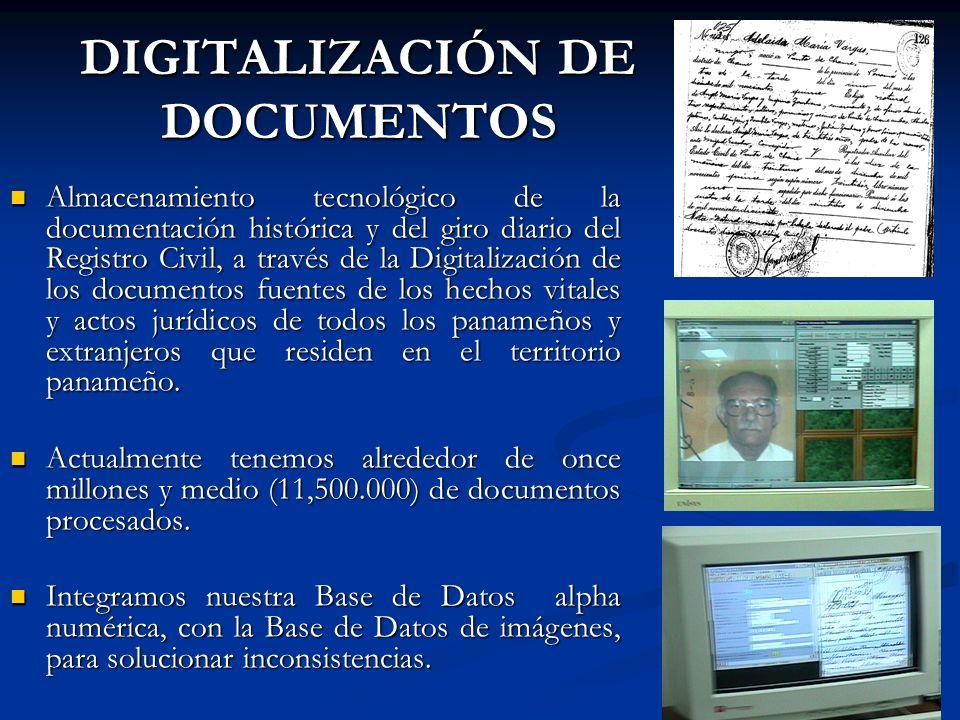DIGITALIZACIÓN DE DOCUMENTOS Almacenamiento tecnológico de la documentación histórica y del giro diario del Registro Civil, a través de la Digitalizac