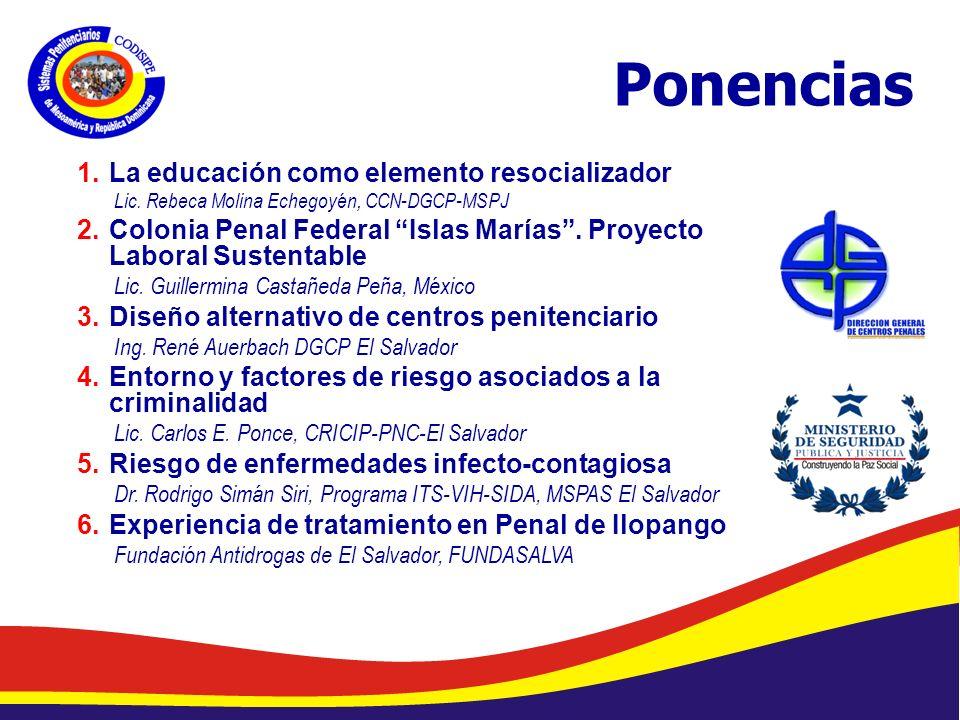 Abelardo Díaz-Flores, DME/ Programa de Prevención de Drogas en Centros Penales/ Dirección General de Centros Penales Ponencias 1.La educación como elemento resocializador Lic.