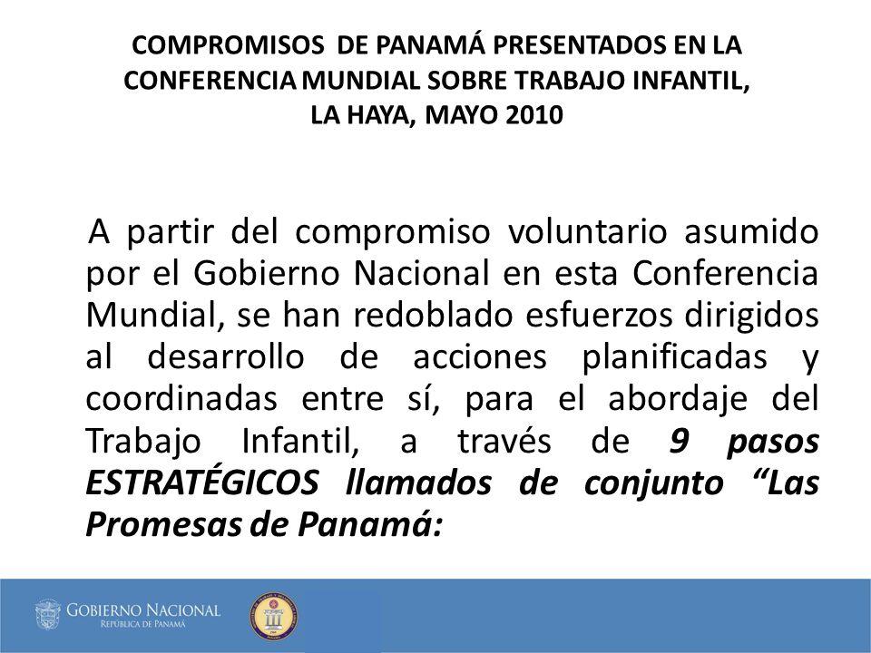 PROMESA 9: INSTAURAR ALIANZAS ESTRATÉGICAS CON LOS PAÍSES DE NUESTRA REGIÓN, A FIN DE ESTABLECER INTERCAMBIOS DE COOPERACIÓN DE LAS BUENAS PRACTICAS, QUE HAN DEMOSTRADO SER POSITIVAS EN EL AVANCE DEL TRABAJO INFANTIL Firma de Acuerdo Binacional de los Comités Nacionales Para la Prevención y Erradicación del Trabajo Infantil, entre los Ministerios de Trabajo de Panamá y Costa Rica, cuyo objetivo es la búsqueda de estrategias conjuntas para el abordaje del Trabajo Infantil de los pobladores originarios (vigilar y normar los flujos migratorios de niños, niñas y adolescentes de las Comarcas Ngabe Buglé y sus familias, erradicando su participación en los trabajos de cosecha de café).
