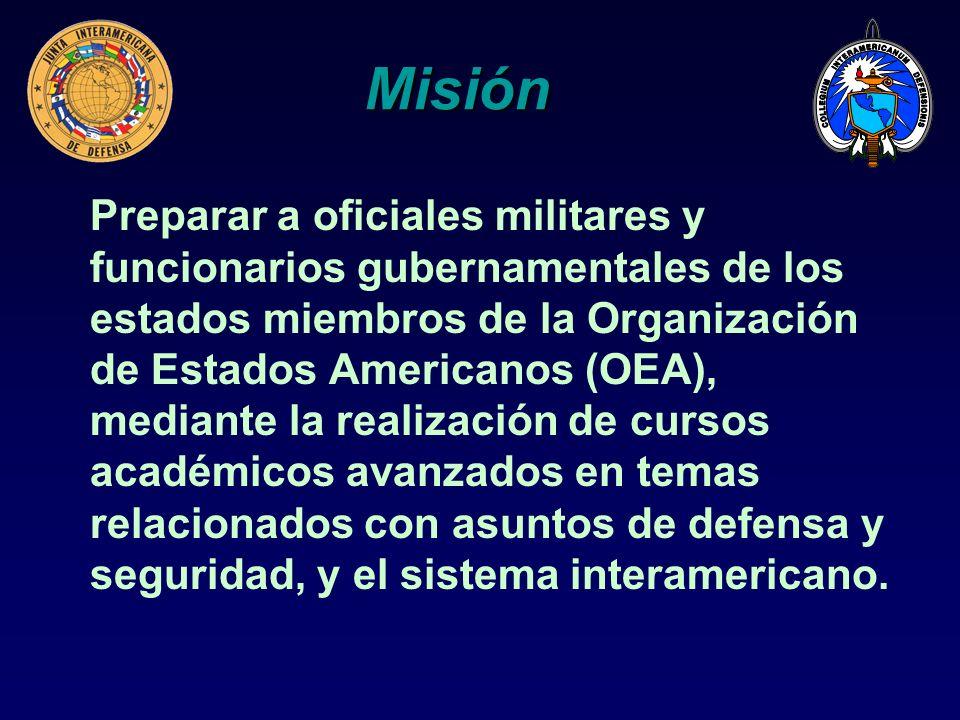 Misión Preparar a oficiales militares y funcionarios gubernamentales de los estados miembros de la Organización de Estados Americanos (OEA), mediante