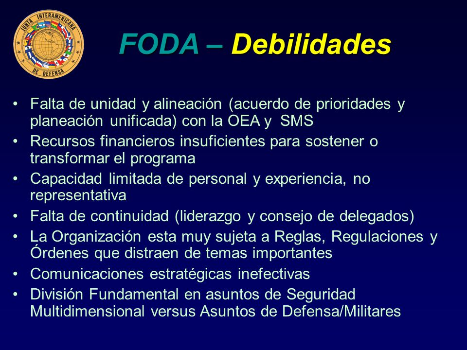 Conclusions Ends, Ways and Means The IADB is an unique regional institution that provides the OAS with the ways to connect our collective and national objectives to the critical military and defence capabilities, capacities, knowledge and experience that exists in each of our countries.