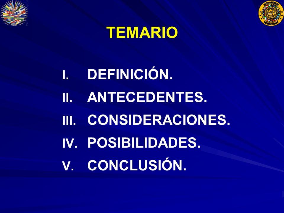 TEMARIO I. I. DEFINICIÓN. II. II. ANTECEDENTES.
