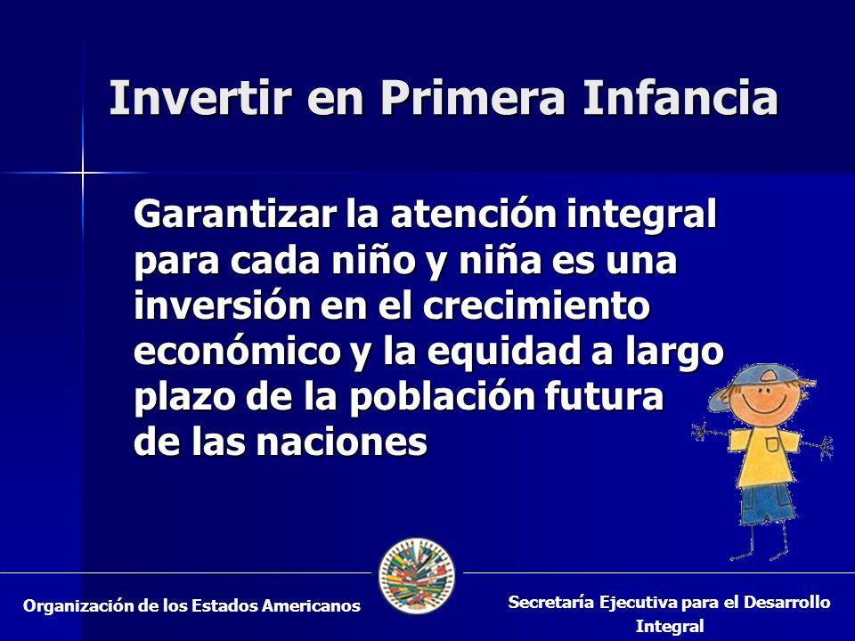Invertir en Primera Infancia Garantizar la atención integral para cada niño y niña es una inversión en el crecimiento económico y la equidad a largo p