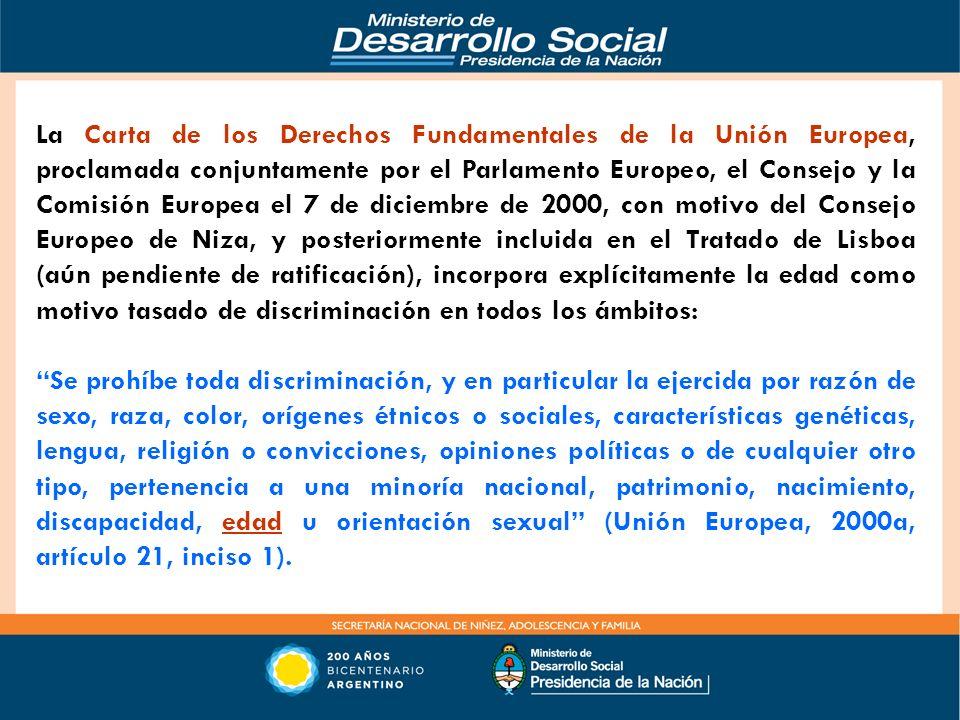 La Carta de los Derechos Fundamentales de la Unión Europea, proclamada conjuntamente por el Parlamento Europeo, el Consejo y la Comisión Europea el 7