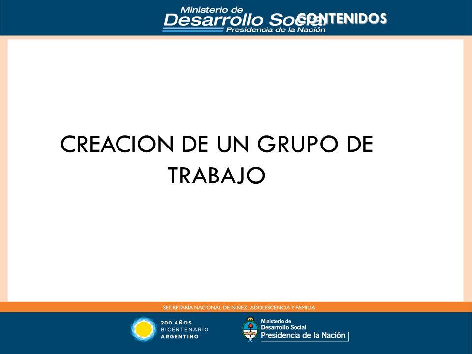 CONTENIDOS CREACION DE UN GRUPO DE TRABAJO