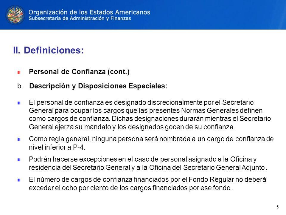Personal de Confianza (cont.) b.