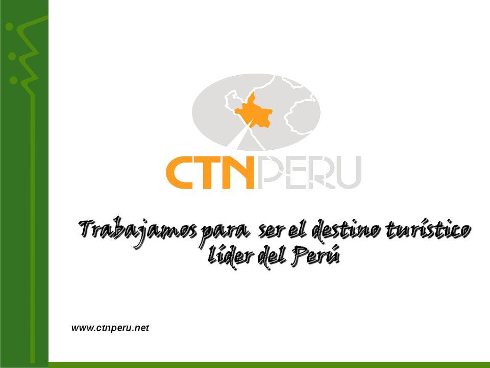 Trabajamos para ser el destino turístico líder del Perú www.ctnperu.net