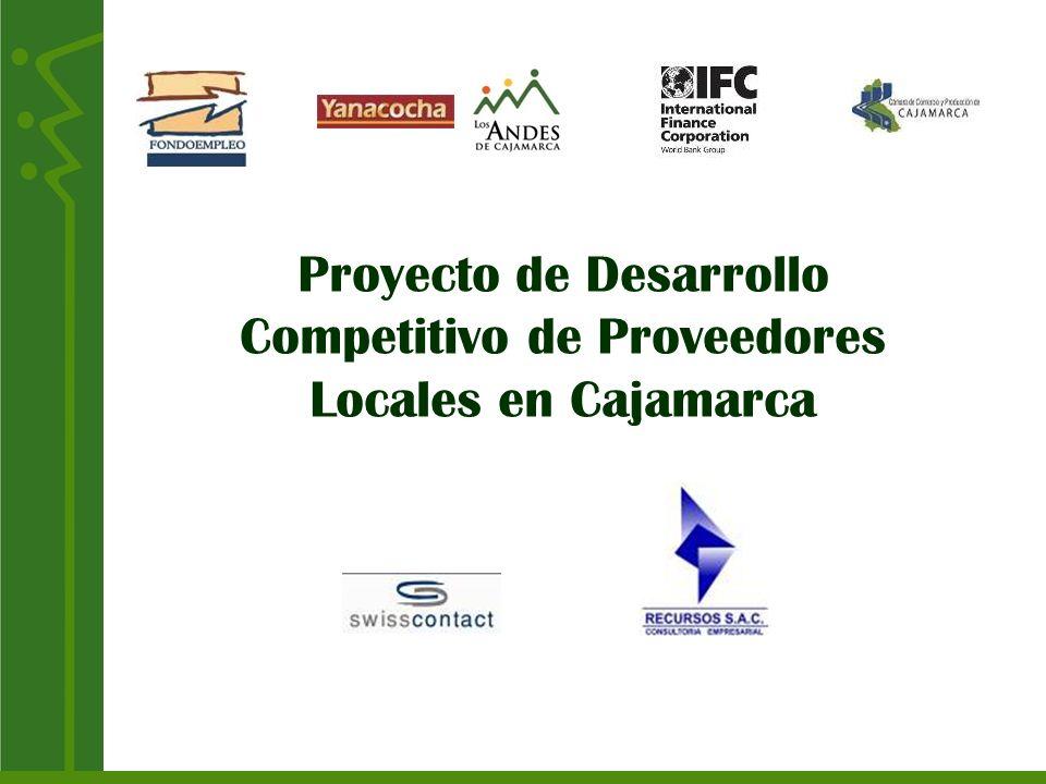 Proyecto de Desarrollo Competitivo de Proveedores Locales en Cajamarca