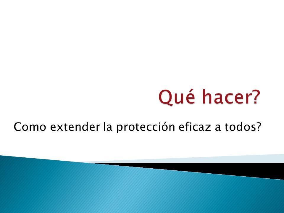 Como extender la protección eficaz a todos